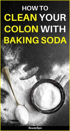 Colon Cleanse Remedies how to clean your colon with baking soda - Colon cleansing is good if one wants to get rid of constipation or improve digestive health. Read further to know how to use baking soda for colon cleanse. Bowel Cleanse, Colon Cleanse Detox, Natural Colon Cleanse, Smoothie Cleanse, Juice Smoothie, Cleansing Smoothies, Cleansing Foods, Colon Cleanse Tablets, Cleaning Your Colon