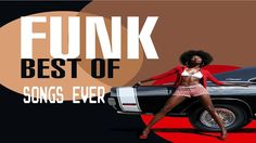 Best Funk Songs Ever  -  The Greatest Funk Hits of All Time - YouTube