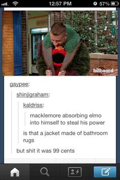Are you sure it's not made of Oscar the Grouch