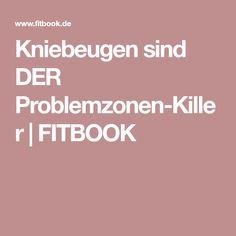 Kniebeugen sind DER Problemzonen-Killer | FITBOOK