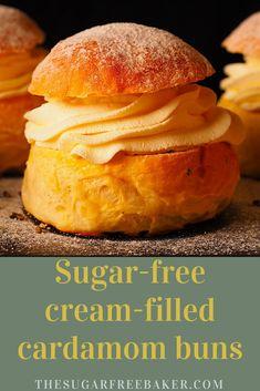 Sugar-free cream-filled cardamom buns - The Sugar-Free Baker Sugar Free Baking, Sugar Free Treats, Recipes With Yeast, Sugar Free Recipes, Cardamom Buns Recipe, Baking Buns, Free Food, Diabetes