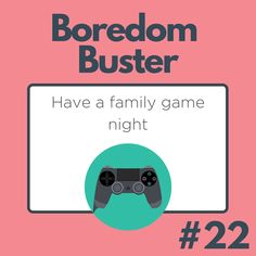 Dust off your old Wii, Xbox, or board games and let the games begin! Family Game Night, Family Games, Boredom Busters, Wii, Board Games, Xbox, Let It Be, Movie Posters, Tabletop Games