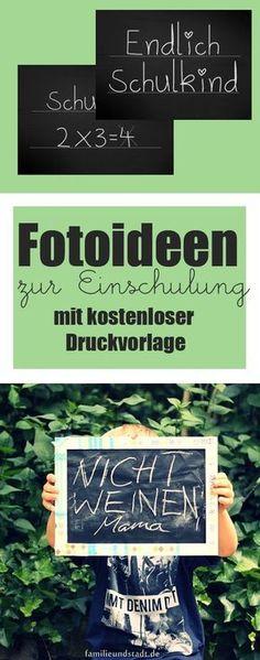 Fotos zur Einschulung, Kreidebilder, Kinderfotografie Schulkind, Tafelbilder mit kostenloser Druckvorlage