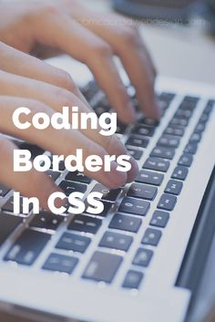 Adding borders and lines to your website design can make your site unique and stand out in the crowd. In this learning CSS tutorial, we are going to learn how to code borders with CSS.