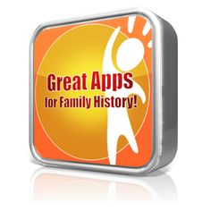 The FamilySearch App Gallery and beyond--how to find and use great family history and genealogy apps for iOS and Android systems and more!