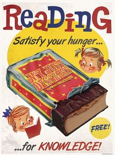 """""""Reading Satisfy your hunger . for Knowledge"""" vintage library poster depicts children eying book in wrapping like a chocolate bar, mid century, USA Library Posters, Reading Posters, Book Posters, Reading Quotes, Book Quotes, Retro Posters, Book Sayings, Library Quotes, Literature Quotes"""