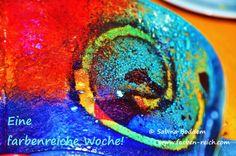 Eine farbenreiche Woche! http://www.farben-reich.com/