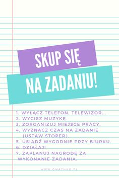 Skup się na zadaniu! #zadanie #skupienie #focus #trening #motywacja #wyzwanie #umysł #omathko Self Development, Personal Development, Polish Language, Study Organization, Learn Faster, Study Motivation, Study Tips, Better Life, True Quotes