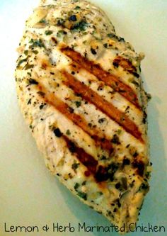 Lemon-herb marinated chicken! There's NO OIL in this marinade, but so much flavor! This is amazing!! Serve on top of a salad for a healthy dinner.