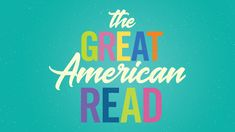 The Great American Read: How Many Books Have You Read From the List of 100?