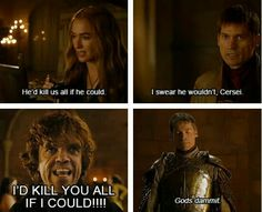 God dammit Tyrion