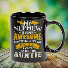 Nephew I Get to be His Auntie Great t-shirts, mugs, bags, hoodie, sweatshirt, sleeve tee gift for aunt, auntie from niece, nephew or any girls, boys, children, friends, men, women on birthday, mother's day, father's day, Christmas or any anniversaries, holidays, occasions.