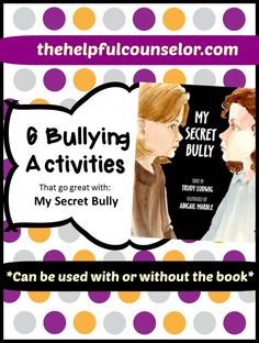 Bullying activities - can be used with or without the book! #bullying #relationalaggression