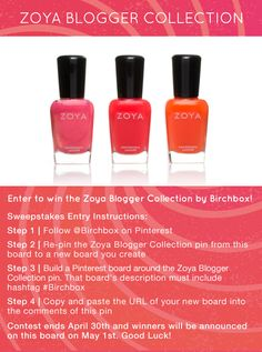 Enter to win the Limited Edition Zoya Blogger Collection by Birchbox! Visit our Zoya Blogger Collection Board to enter to win: http://birch.ly/JrONBS  #Birchbox