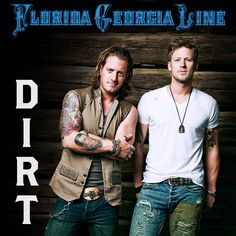 Dirt-Single- Florida Georgia Line