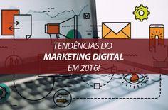 Tendências do Marketing Digital em 2016