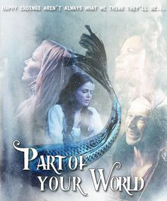 [ART] Cover for Part Of Your World - coalitiongirl - Once Upon a Time (TV) [Archive of Our Own]
