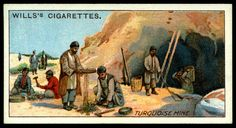 "https://flic.kr/p/e5GQq9 | Cigarette Card - Turquoise Mine | Wills's Cigarettes ""Mining"" (series of 50 issued in 1916 #50 Turquoise Mine near Nishapur, Persia"