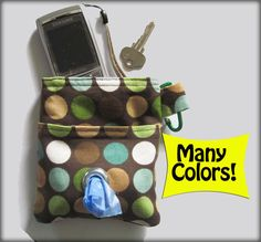 for the dog leash - carry poop bags AND my cell phone... really cute idea