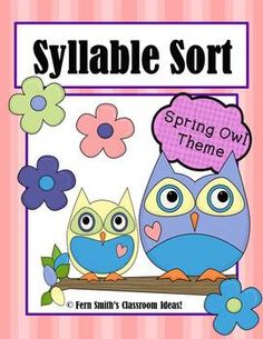 Syllable Sort Spring Owls Themed Center Game for Common Core $3 www.FernSmithsClassroomIdeas.com