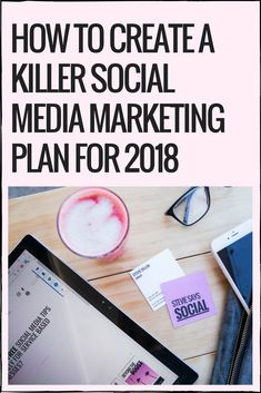 HOW TO CREATE A KILLER SOCIAL MEDIA MARKETING PLAN FOR 2018 If it doesnt - or even worse if there isnt a clear demographic standing out - it may mean that your social media content efforts are a little all over the place and its a sign to make sure that youre speaking to that ONE ideal client when rolling out your 2018 social media marketing pl #BusinessMarketing