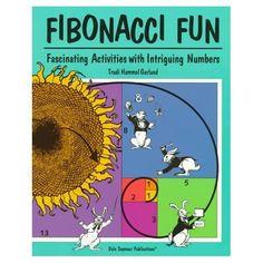 Fibonacci Fun: Fascinating Activities With Intriguing Numbers: Trudi Hammel Garland, Rachel Gage: 9781572322653: Amazon.com: Books