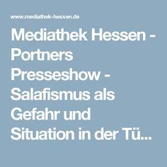 Mediathek Hessen - Portners Presseshow - Salafismus als Gefahr und Situation in der Türkei