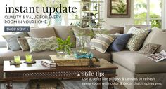 INSTANT UPDATE - QUALITY & VALUE FOR EVERY ROOM IN YOUR HOME - SHOP NOW