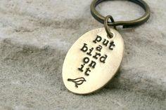 Portland Keychain - Put a Bird on It - Funny Portlandia Quote Keychain