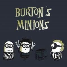 Burton's minions