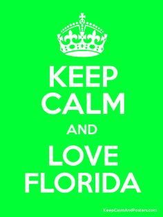 Keep Calm and LOVE FLORIDA Poster