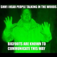 If you haven't watched Finding Bigfoot (Animal Planet) you don't know what you're missing. Funniest show on TV. Last season they visited Helen GA just north of here. Bigfoot Sasquatch, Real Bigfoot, Finding Bigfoot, Horrible Histories, Cryptozoology, People Talk, Funny Cute, Laugh Out Loud, Funny Photos