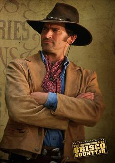 Bruce Campbell as Brisco County Jr, pretty much everything he has done I have enjoyed....