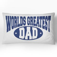 Father's Day World's Greatest Dad LUMBAR Throw Pillow Cover, Choose Your Color