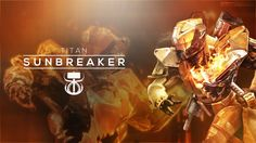 Destiny the Game - Sunbreaker Wallpaper by OverwatchGraphics on DeviantArt