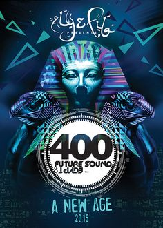 Future Sound Of Egypt Aly and Fila The legendary Egyptian Trance duo Aly And Fila, A State Of Trance, Alesso, Pyramids Of Giza, Armin Van Buuren, Luxor, New Age, Dance Music, Edm