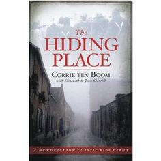 THE HIDING PLACE by Corrie Ten Boom. A true story of a family who hid Jewish people, got caught, and was taken to the concentration camps.~I love this book. Corrie Ten Boom is one of my spiritual heroes. This Is A Book, I Love Books, Great Books, The Book, Books To Read, My Books, Love Reading, Reading Lists, Book Lists