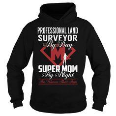 Professional Land Surveyor Super Mom Job Title TShirt