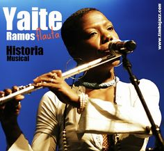 Historia Musical by Yaite Ramos | World Music | Timbajazz