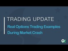 Real Options Trading Examples During Market Crash - (More Info on: http://LIFEWAYSVILLAGE.COM/videos/real-options-trading-examples-during-market-crash/)