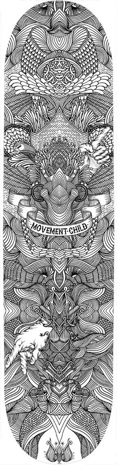 "The line work in this skate deck is absolutely stunning. Some color in it would be very cool though, but not the entire deck. A splash of reds, pinks, and purples around the ""Movement Child"" would really make this board pop, as well as highlight the ""Movement Child"" itself to make it more of the focus of the board."