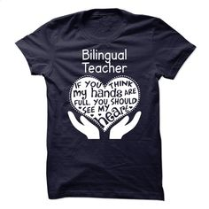 Bilingual Teacher T Shirts, Hoodies, Sweatshirts - #long sleeve shirt #funny graphic tees. I WANT THIS => https://www.sunfrog.com/LifeStyle/Bilingual-Teacher-62186139-Guys.html?60505