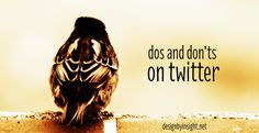 dos and donts on twitter