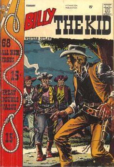 Billy The Kid #11 - Western Comic Book Cover Poster – Available Now: http://westerncollectibles.blogspot.com/2015/01/billy-kid-11-poster.html