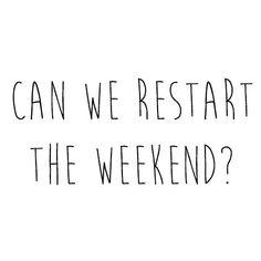 ¿Podemos reiniciar el fin de semana?