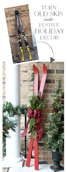 Turn old skis into festive holiday decor from confessionsofaserialdiyer.com #ChristmasIdeas