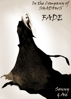 Fade (In The Company of Shadows, #4)