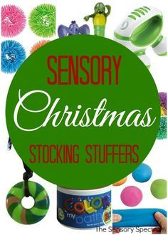 A list of 30 wonderful Christmas sensory stocking stuffers for kids with Sensory Processing Disorder, Autism, ADHD and Special Needs.