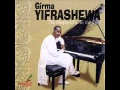 The Shepherd with the Flute (Piano Version):- Girma Yifrashewa