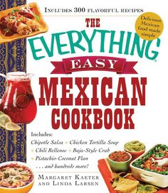 Quick and easy recipes for all your Mexican favorites! Love Mexican food? Did you know you can make your own delicious salsas, tacos, and enchiladas in your own kitchen--without hours of prep and hard